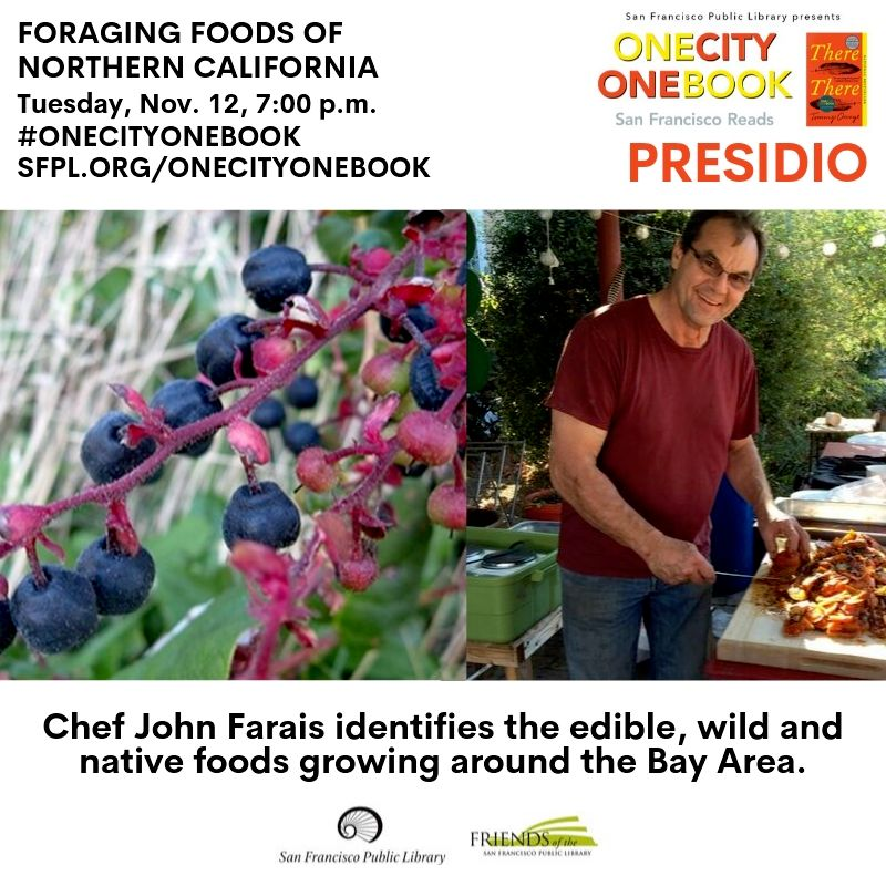 Foraging Foods of Northern CA