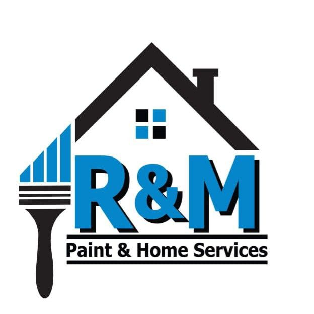R&M Paint and Home Services
