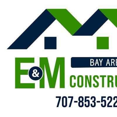 Avatar for E&M Bay Area Construction Vallejo, CA Thumbtack