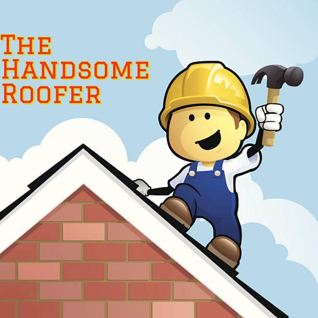 The Handsome Roofer