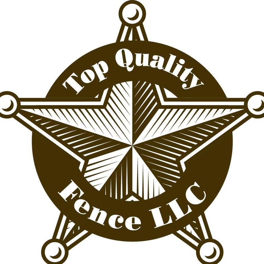 Top Quality Fence LLC