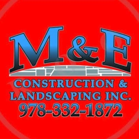 M&E construction and Landscaping  inc.