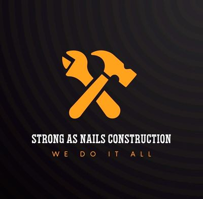 Avatar for Strong As Nails Construction