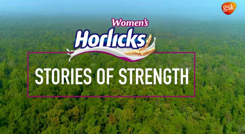 GSK Women's Horlicks - Stories of Strength