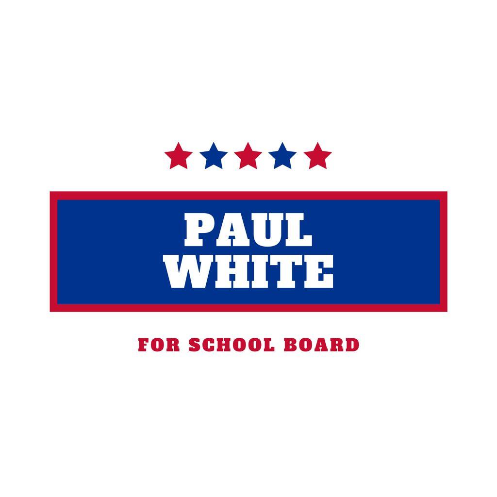 Paul White for School Board