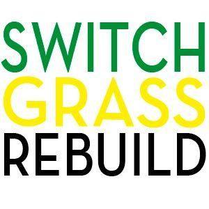 SwitchGrass Rebuild LLC