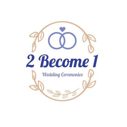 2 Become 1 Wedding Ceremonies