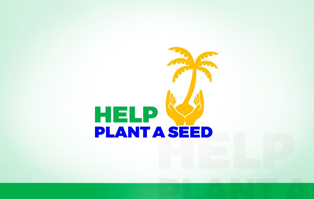 HELP Plant A Seed