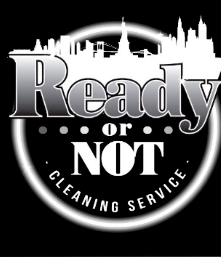 Ready Or Not Cleaning Service LLC.,