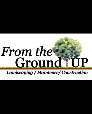 Avatar for From The Ground Up Landscaping