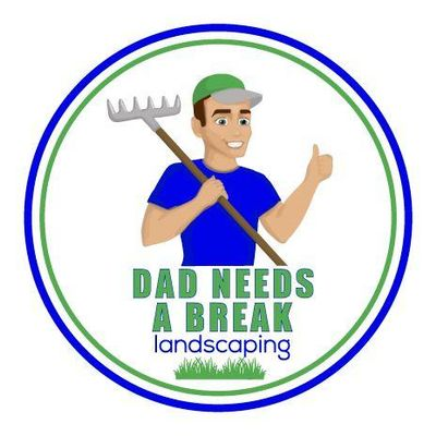 Avatar for Dad Needs A Break Landscaping