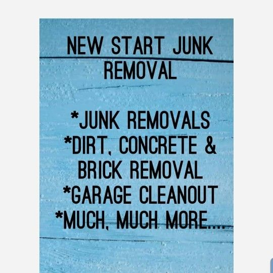New Start junk Removal/ demolition