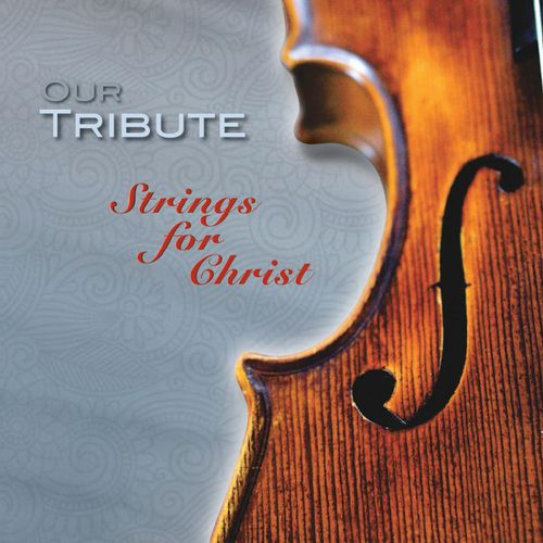 Strings for Christ CD Release (CDBaby, iTunes, Amazon)