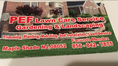 Avatar for P.E.F. Lawn care and landscape service Maple Shade, NJ Thumbtack