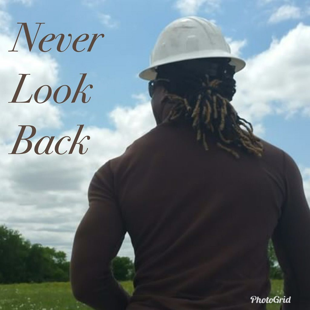 Never Look Back Construction
