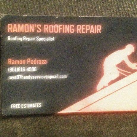 Ramon's Roofing Repair      9516164506