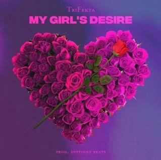 Trifekta - My Girl's Desire