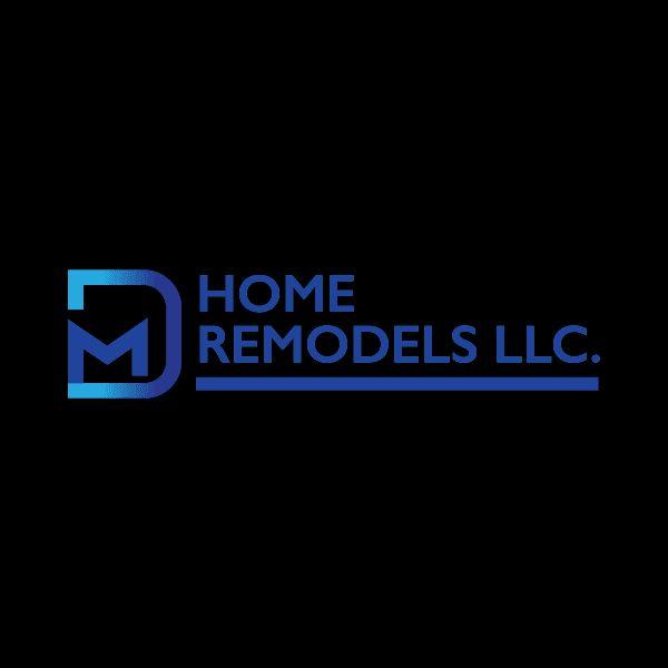 D&M Home Remodels LLC.