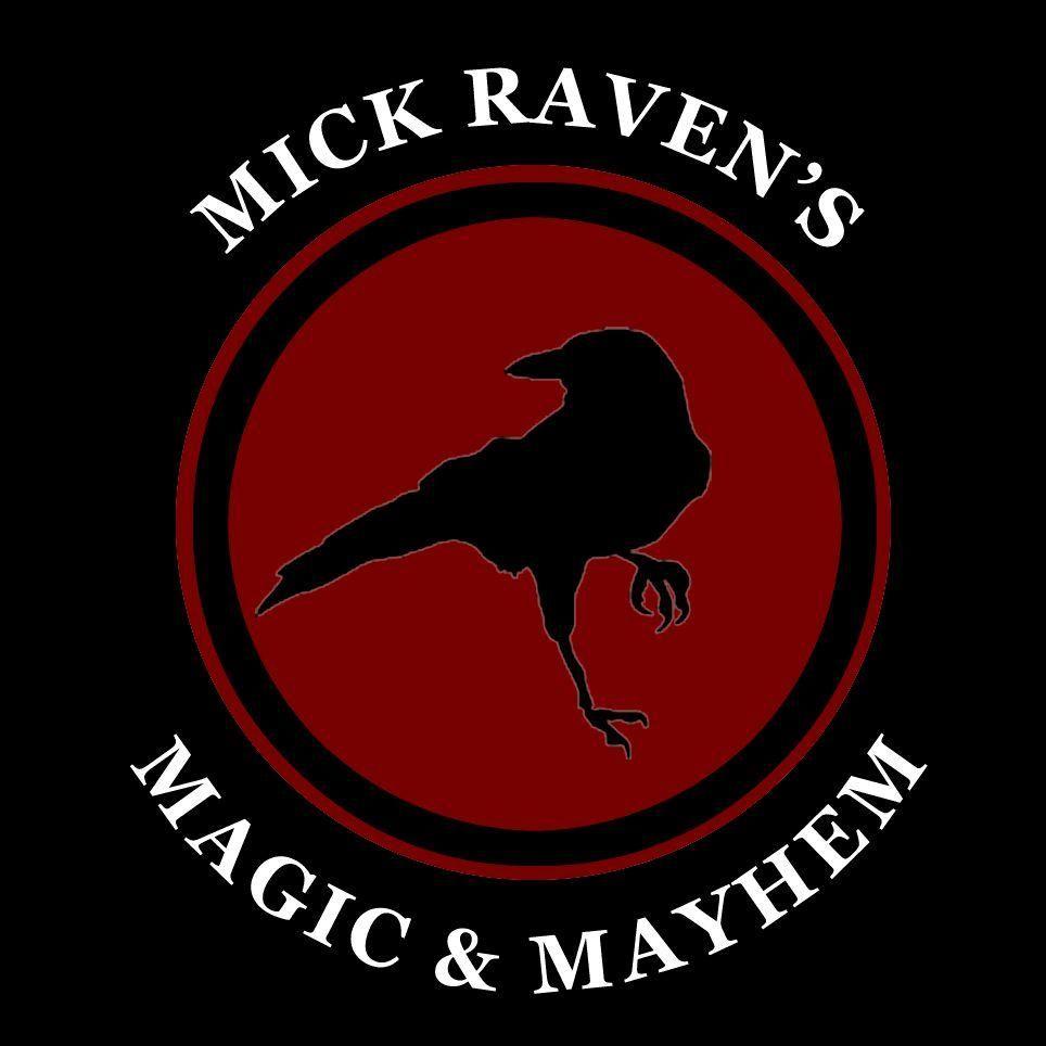 Mick Raven's Magic & Mayhem