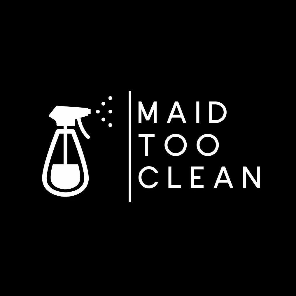 Maid Too Clean