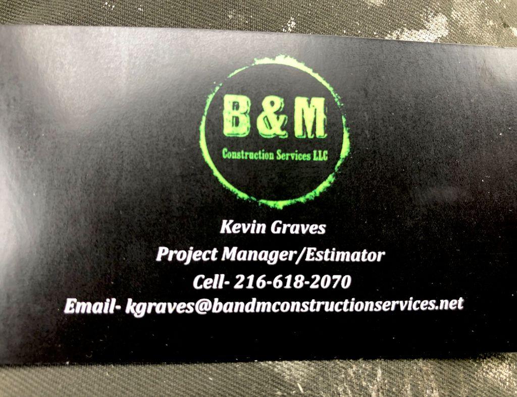 B&M Construction Services LLC
