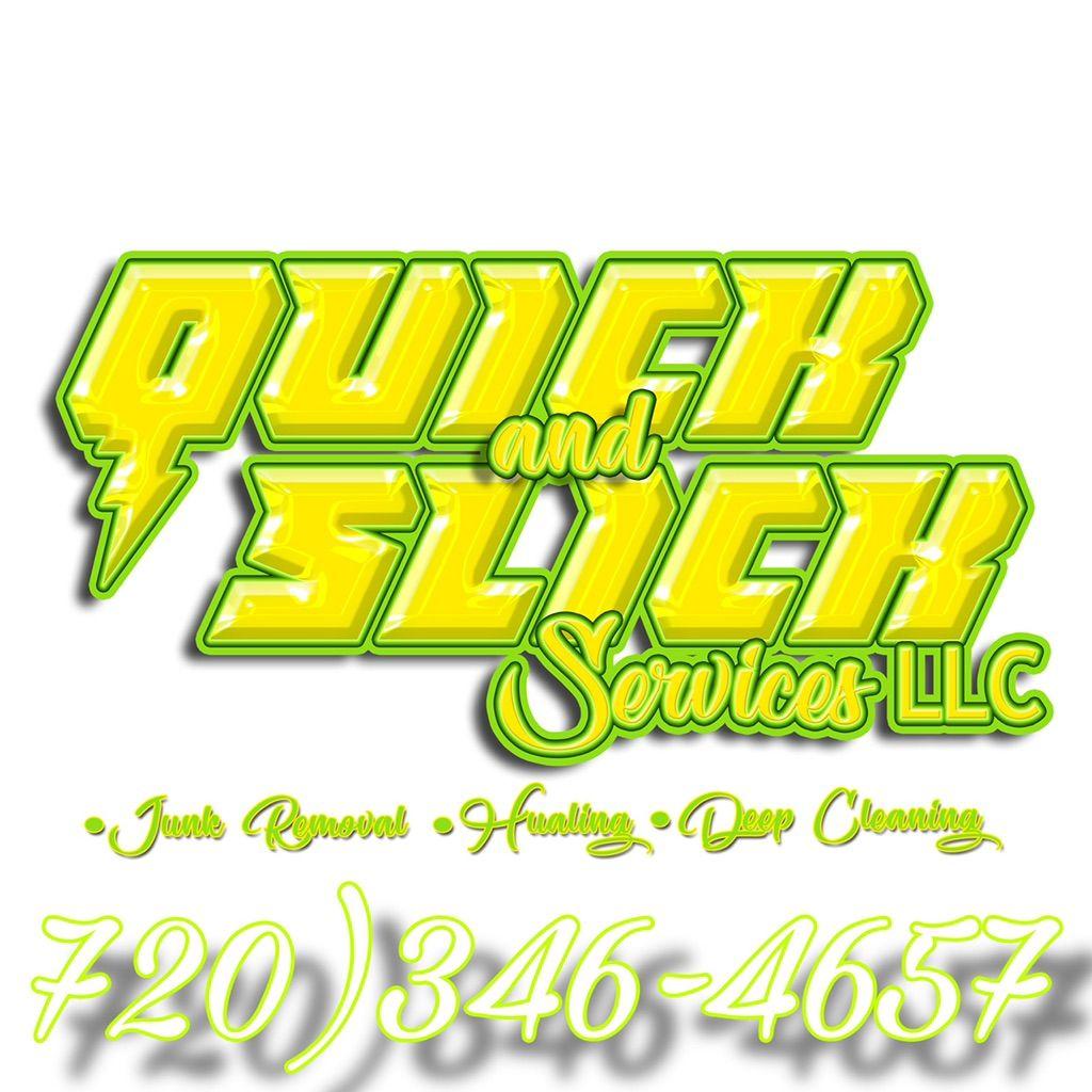 Quick & Slick Services LLC.