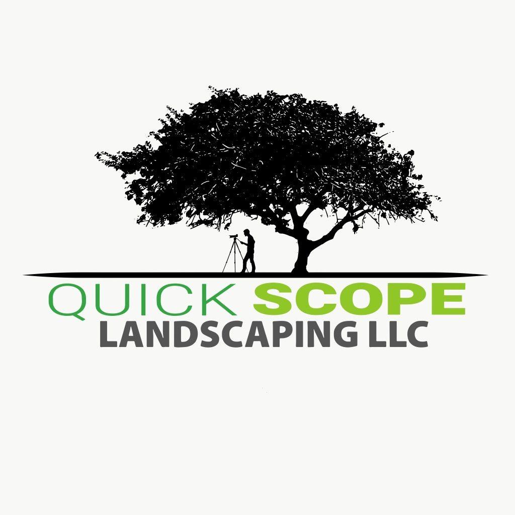 Quick Scope Landscaping LLC