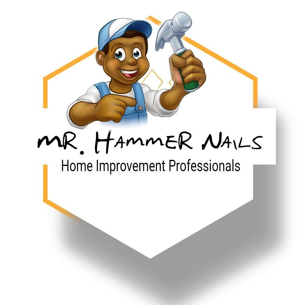 Mr. Hammer Nails Home Improvement