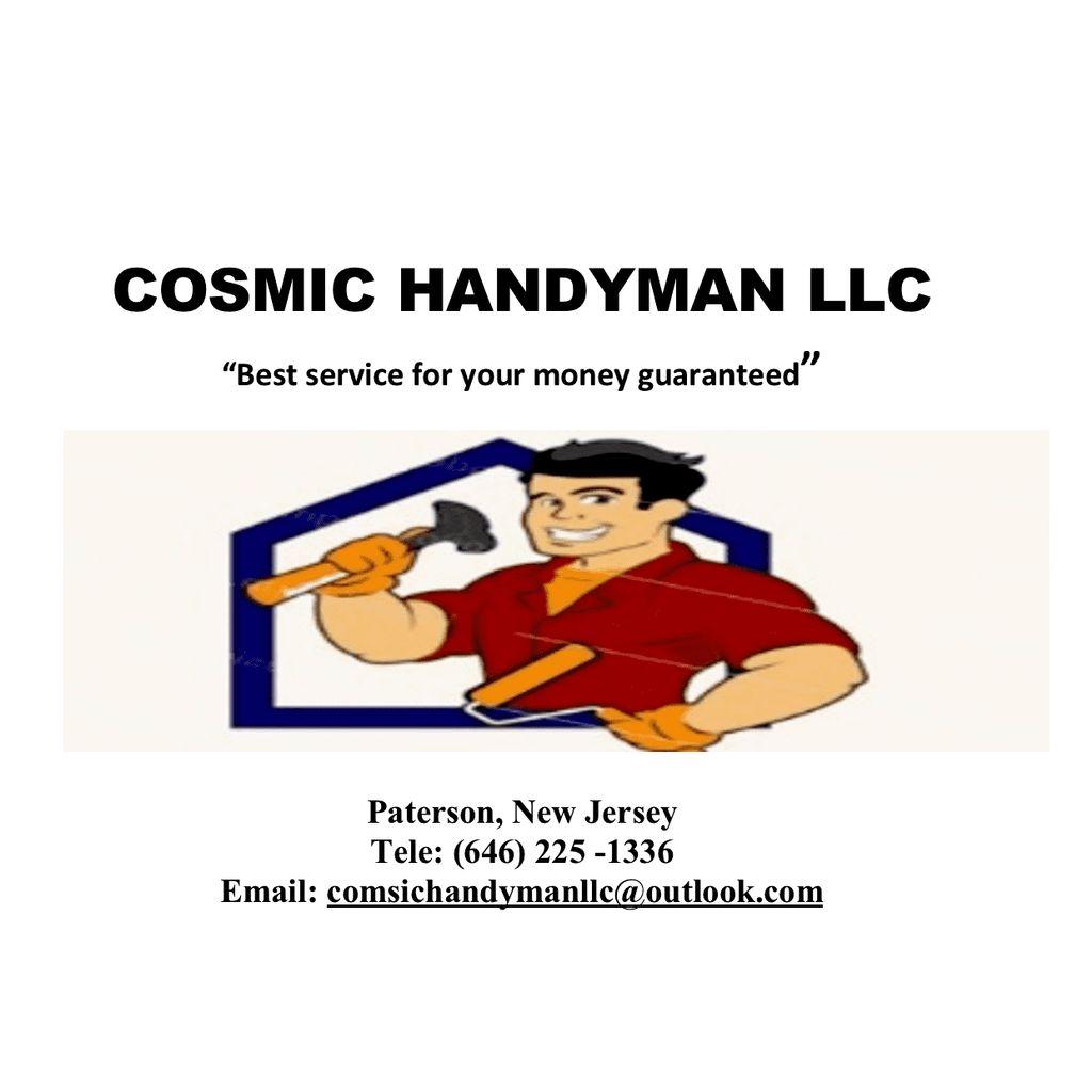 Cosmic handyman LLC
