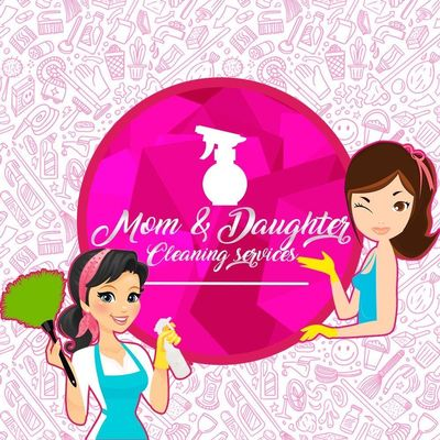 Avatar for Mom & Daughter Cleaning Services