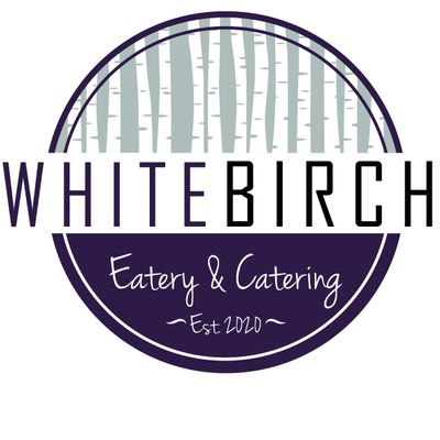 Avatar for White Birch Eatery & Catering