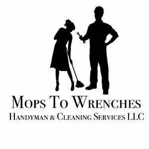 Mops To Wrenches LLC Handyman & Cleaning Service