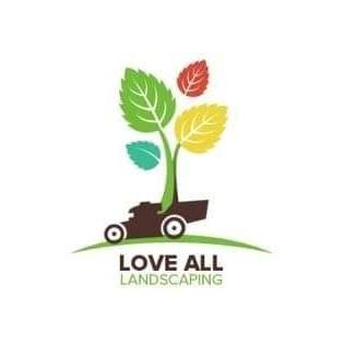LOVE ALL LANDSCAPING LLC