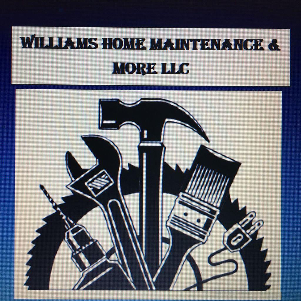 Williams Home Maintenance & More