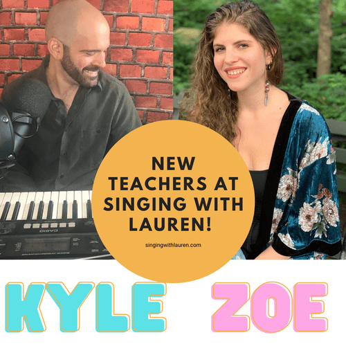 Meet Kyle and Zoe, our two new teachers at Singing With Lauren!
