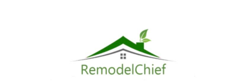Remodel chief