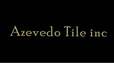 Avatar for Azevedo Tile inc