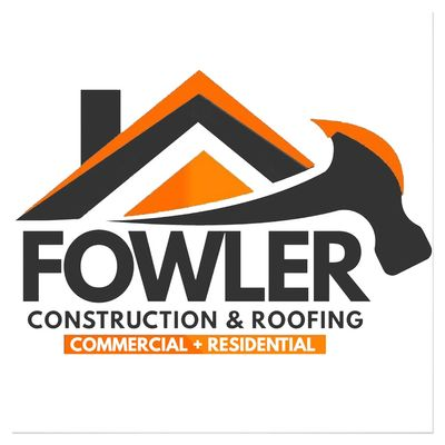 Avatar for Fowler Construction and Roofing