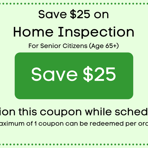 $25 off with a Home Inspection for Senior CItizens