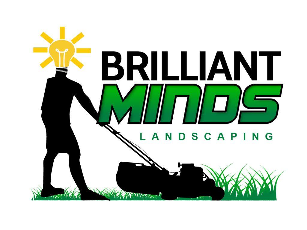 Brilliant Minds Landscaping LLC