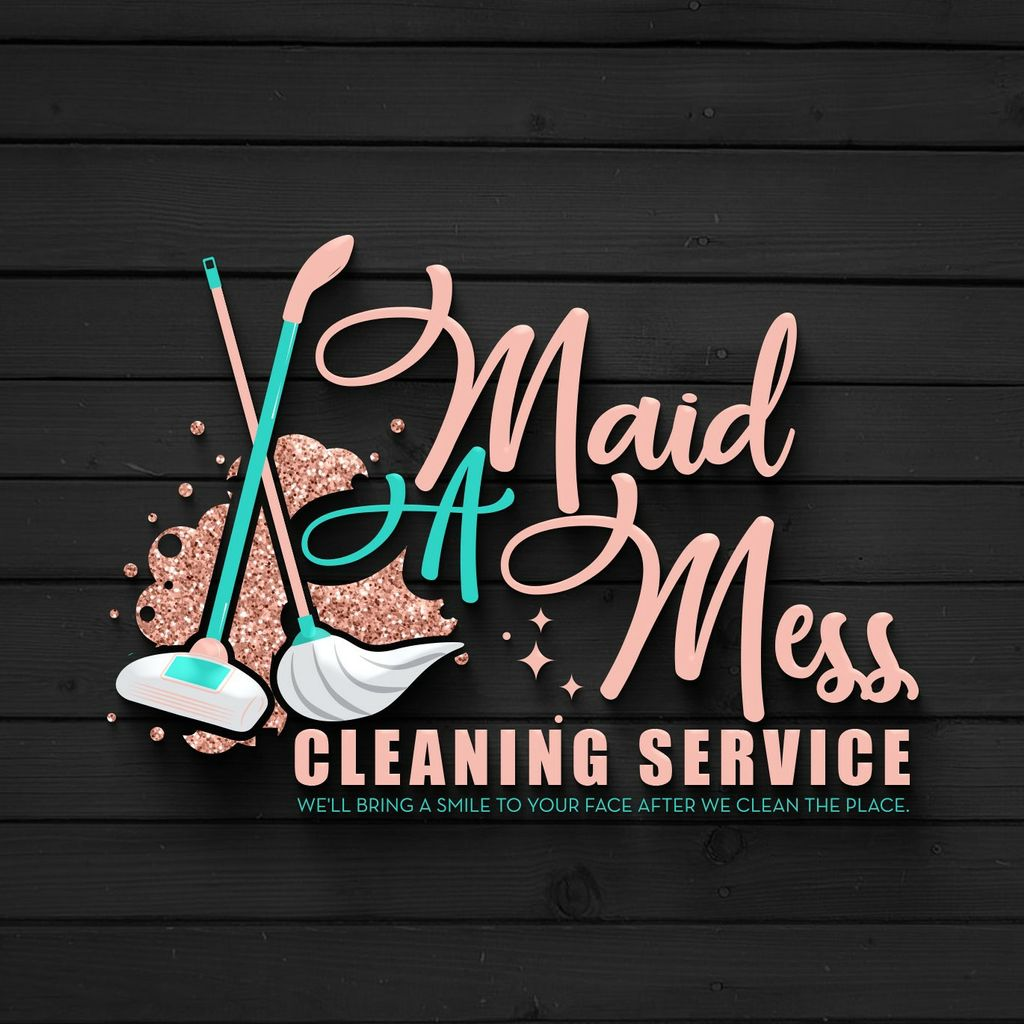 Maid A Mess Cleaning Service
