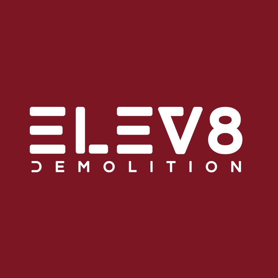 ELEV8 Demolition