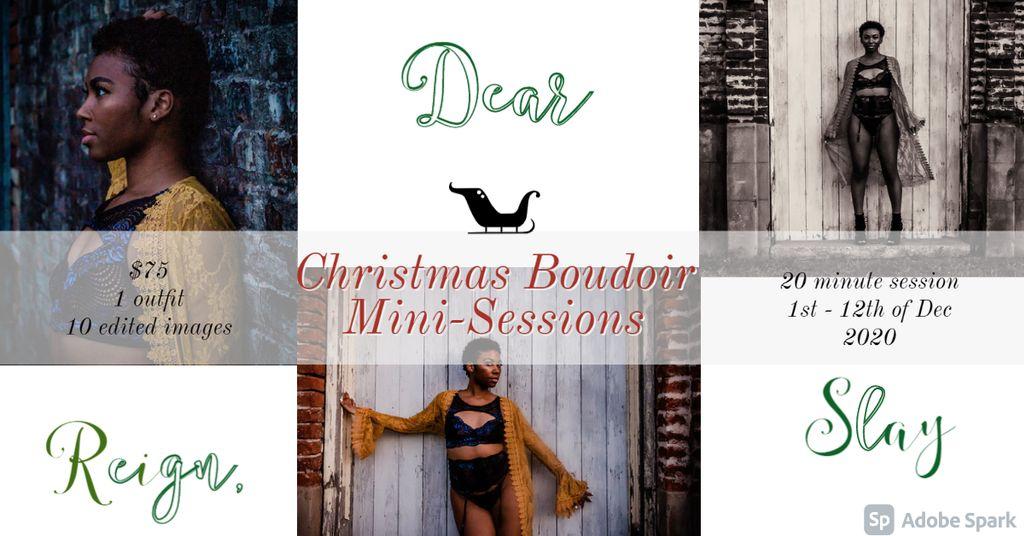 Reign, Dear and Slay Christmas Boudoir Mini-Sessions