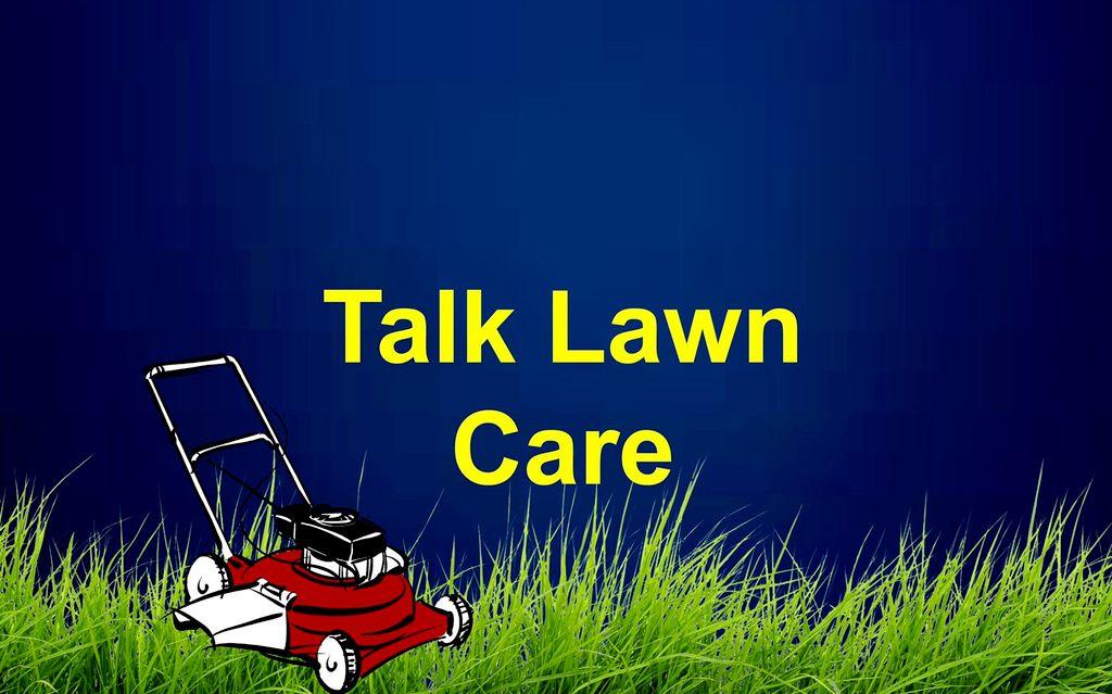 Talk Lawn Care