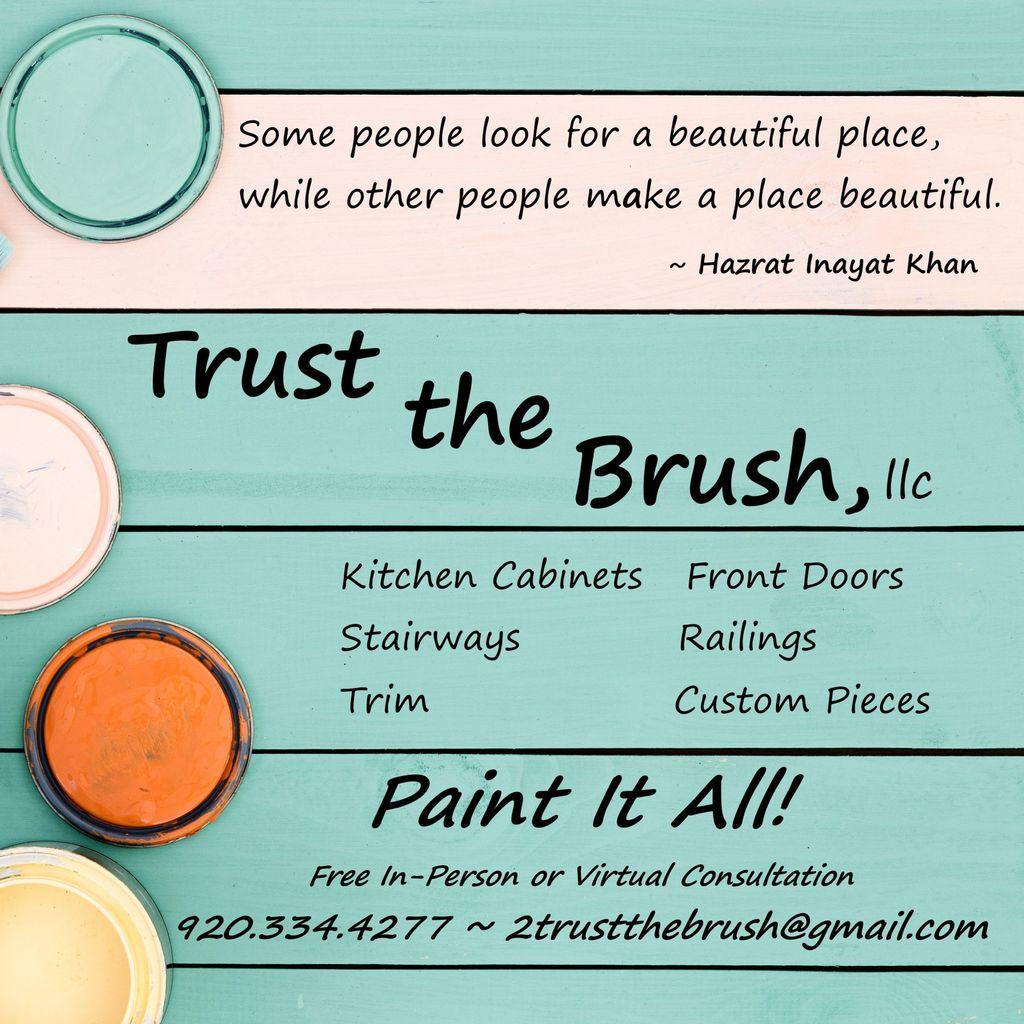 Trust The Brush