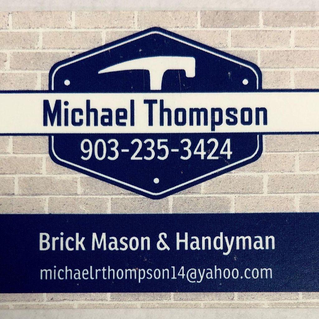 Michael Thompson  Brick Mason/Handyman