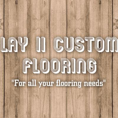 Avatar for Lay II Custom Flooring LLC