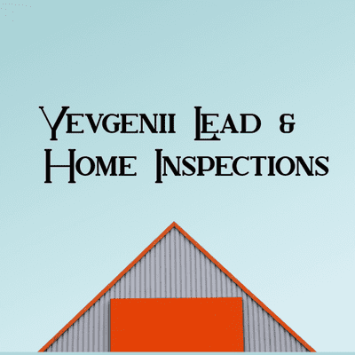 Avatar for Yevgenii Lead & Home Inspections