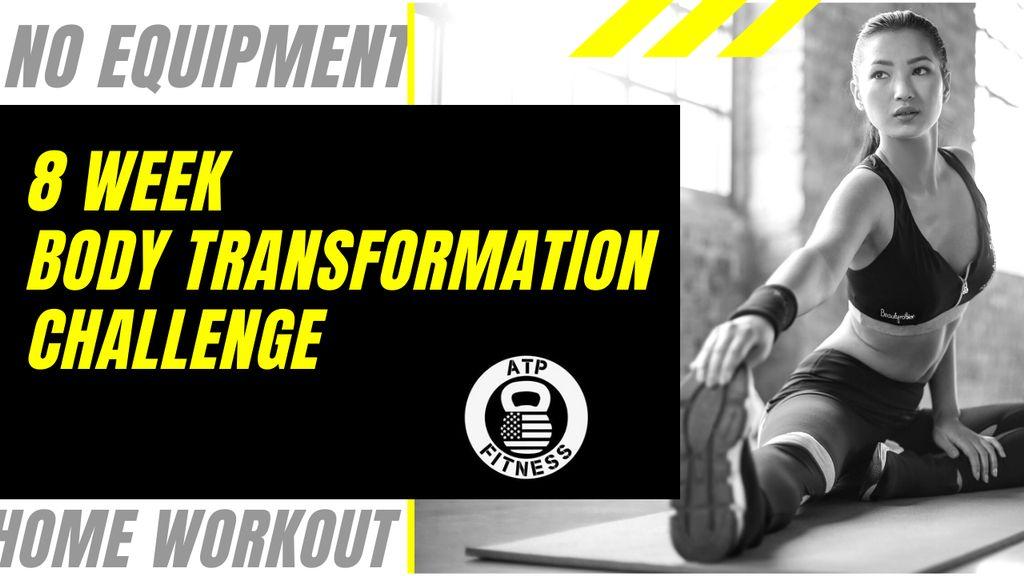 8 Week Body Transformation Challenge