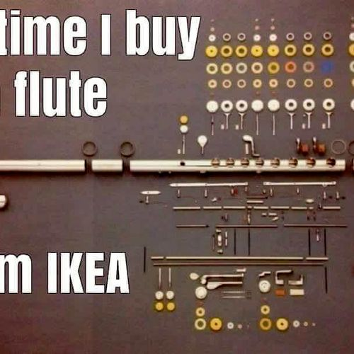 Last time I buy a flute from Ikea.